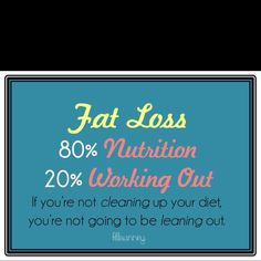 You can't out exercise a bad diet..