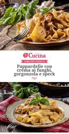 Pappardelle con crema ai #funghi, #gorgonzola e #speck