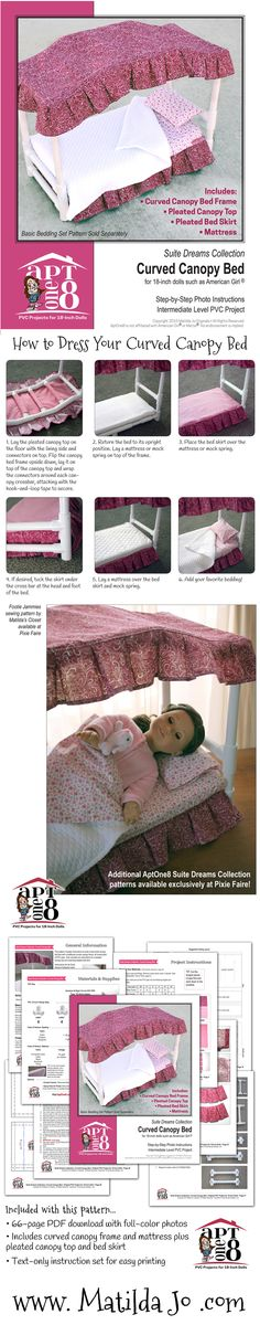 Build a traditional canopy bed for your 18-inch doll from PVC pipe, complete with pleated canopy top and bed skirt!