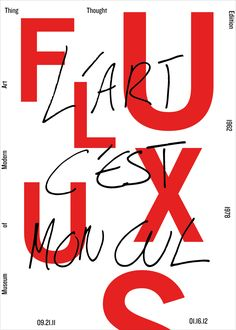 Thing / Thought Fluxus Exhibition at MoMA. Graphic Design Posters, Graphic Design Inspiration, Typography Poster, Typography Design, Branding, Pretty Handwriting, Calligraphy Handwriting, Cursive Fonts, Layout Design