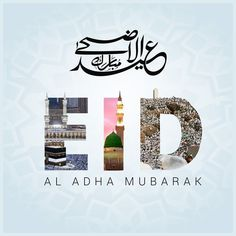 Assalamualaikum Wa Rahmatullahi Wa Barakatuh Eid-ul-Adha- Mubarak to u and your all entire family may this Eid brings happiness and prosperity 😇 Eid Adha Mubarak, 3id Adha, Carte Eid Mubarak, Eid Ul Adha Mubarak Greetings, Eid Mubarak Wishes, Eid Mubarak Greeting Cards, Eid Greetings, Happy Eid Mubarak, Eid Cards