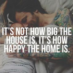 It's not how big the house is, it's how happy the home is. #love #family