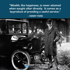 #henryford #american #industrialist #fordmotorcompany #automobile #wealth #happiness #success #business #coachcoreywayne #greatquotes