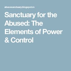 Sanctuary for the Abused: The Elements of Power & Control