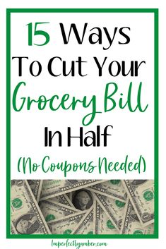 15 Tips on how to cut your grocery bill in half. These tricks work at ANY grocery store. No coupons needed. Saving Tips, Saving Money, Save Money On Groceries, Money Tips, Grocery Store, Frugal, Coupons, Budgeting, Messages