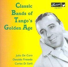 Julio De Caro - Classics Bands Of Tango's Golden Age