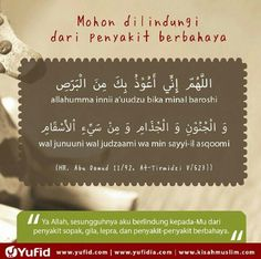 Doa to avoid all kind of diseases. Hijrah Islam, Doa Islam, Pray Quotes, Quran Quotes Inspirational, Muslim Quotes, Islamic Quotes, Ramadhan Quotes, Just Pray, Learn Islam