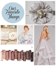 Our Favorite Things | Contemporary Bride Magazine's Bridal Blog