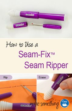 Sewing Tutorial: How to Use a Seam-Fix Seam Ripper. Its unique tip adds innovation to this must-have sewing and quilting tool.