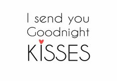Lots of them. Goodnight, my love.