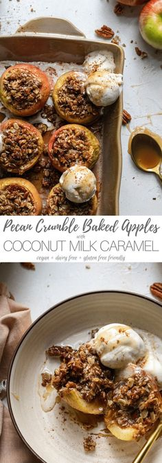 These Vegan Pecan Crumble Baked Apples with Coconut Milk Caramel are the most perfect, easy dessert addition to your Thanksgiving or Friendsgiving table! The apples are filled with an oat pecan crumble mixture which is out-of-this-world good, and the caramel sauce is made with coconut milk and coconut oil instead of cream and butter! The only thing these cozy baked apples need is a scoop of vanilla ice cream! #bakedapples #pecan #thanksgiving #vegan #dessert #dairyfree #caramel Fall Dessert Recipes, Great Desserts, Fall Desserts, Dessert Ideas, Easy Meals, Healthy Dinners, Easy Recipes, Healthy Snacks, Apple Recipes