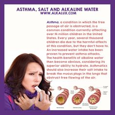 Asthma, Salt, and Alkaline Water | For more info about Alkaline Water: http://www.alkalux.com/knowledge-base/about-alkaline-water.html