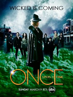 Once Upon A Time… Wicked in coming! New Poster, new drama, can't wait! #OUAT