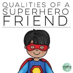 Teach students the qualities of a Superhero Friend with these Superhero Friendship Posters. Each poster contains a different quality found in a good friend. Use the posters as talking points for mini-lessons or during character education and life skills lessons.