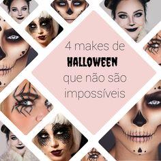 4 Makes de Halloween que não são impossíveis! - New in Makeup