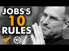 Steve Jobs's Top 10 Rules For Success - YouTube