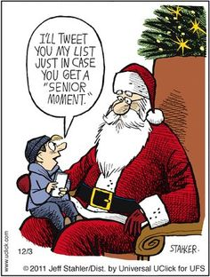 """I'll tweet you my list in case you get a """"senior moment"""" tech savy Christmas kid."""