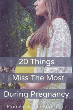 20 things I miss the most during pregnancy // Momista Beginnings
