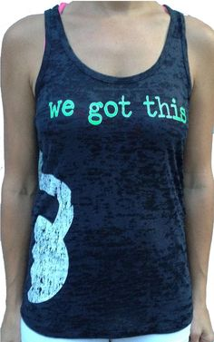 This is one of my favorites on SoRock Shop: We Got This Burnout Partner Tank #2