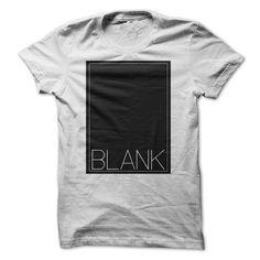 Blank-White T Shirt, Hoodie, Sweatshirt