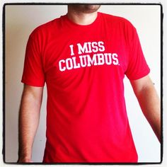 I MISS COLUMBUS (Ohio State Buckeyes). $25.00, via Etsy.