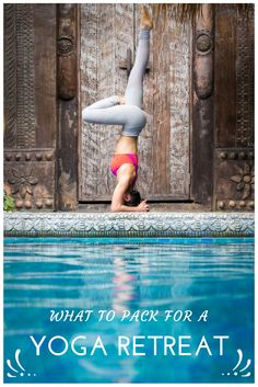 What to Pack for a Yoga Retreat. Your complete yoga retreat packing guide. Le Long Weekend