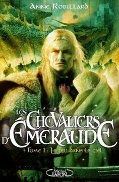 Couverture de Les Chevaliers d'Émeraude, tome 1 : Le Feu dans le ciel