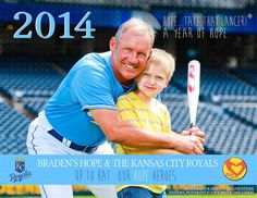 "Royals Charities is partnering with Braden's Hope to feature 12 of your Kansas City Royals with 12 local childhood cancer heroes! Purchase your 2014 ""A Year of Hope Royals Calendar"" for $10. All proceeds benefit important childhood cancer research."