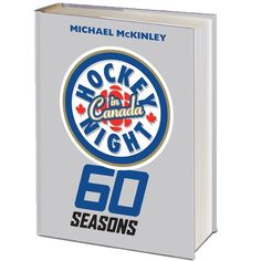 """Read """"Hockey Night in Canada 60 Seasons"""" by Michael McKinley available from Rakuten Kobo. Hockey Night in Canada has reached a great age (and for television, practically an immortal one) because it made itself . Canadian Gifts, Olympic Hockey, Bobby Orr, Double Header, What Is Great, Dear Dad, Sports Channel, Canada, Reading Levels"""