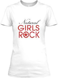 Natural Girls Rock - Fitted http://teespring.com/black_girls_rock natural hair tees