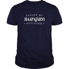 Excuse my Haapajärvi Attitude T-shirt Haapajärvi Tshirt,Haapajärvi Tshirts,Haapajärvi T Shirt,Haapajärvi Shirts,Excuse my Haapajärvi Attitude T-shirt, Haapajärvi Hoodie Vneck