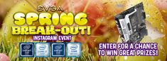 Enter EVGA's Spring Break-Out Instagram Event! to win great prizes from @TEAMEVGA & @INTELGAMING #EVGASpringBreakOut
