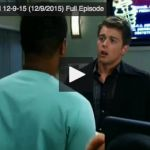 General Hospital Today – Wednesday 12/09/15 Full GH Episode HERE!