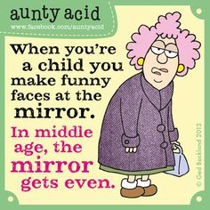 Aunty Acid and the tale of the Mirrors revenge...   Our friends Leanin' Tree in Colorado have produced some hilarious napkins and they are available NOW. What do you think? http://www.leanintree.com/napkins-53064.html