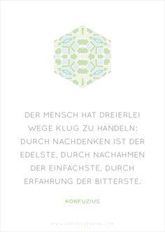 Konfuzius - Zitat No. 10 Postkarten Set 3: Der Mensch hat dreierlei Wege klug zu handeln: Durch Nachdenken ist der Edelste, durch Nachahmen der Einfachste, durch Erfahrung der Bitterste.