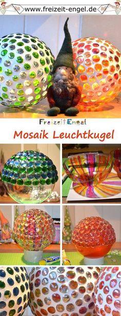 Mosaik Leuchtkugel - Mit Glas-Nuggets eine Kunststoffkugel bestücken, Lichterkette rein und über das tolle warme Licht staunen! Idee mit Anleitung!