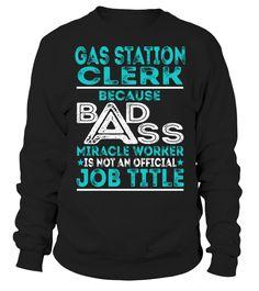 Gas Station Clerk - Badass Miracle Worker