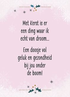 New Year Wishes Quotes, Christmas Quotes, Christmas Wishes, Christmas Time, Christmas Cards, Facebook Quotes, Dutch Quotes, Bff, Postive Quotes