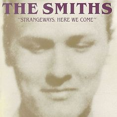 Strangeways Here We Come by The Smiths