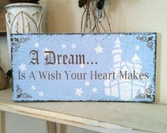 9940e3a84406 A DREAM Is A Wish Your Heart Makes Cinderella Inspired Signs Your Heart
