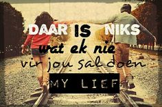 Liefde Afrikaanse Quotes, Cute Quotes, Random Stuff, Love, Friends, Summer, Random Things, Amor, Amigos