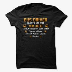 Our job is bus driver