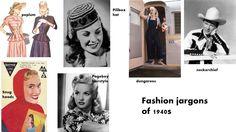 fashion jargons of 1940s