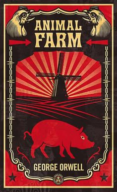 Animal Farm poster. Part of penguin redesign in a set. I've never had a windmill remind me of a swastika before.