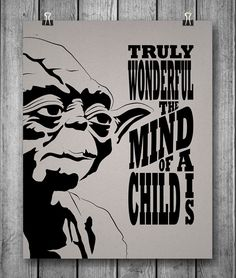Star Wars Unofficial Movie Poster - Truly Wonderful the Mind of a Child Is - Yoda - 8x10