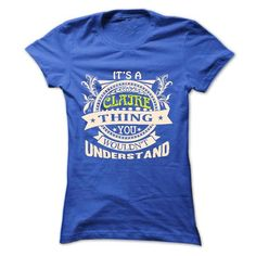 its a CLAIRE Thing You Wouldnt Understand ! - T Shirt,  - #tshirt bemalen #hoodie with sayings. LOWEST PRICE => https://www.sunfrog.com/Names/its-a-CLAIRE-Thing-You-Wouldnt-Understand--T-Shirt-Hoodie-Hoodies-YearName-Birthday-36607751-Ladies.html?68278