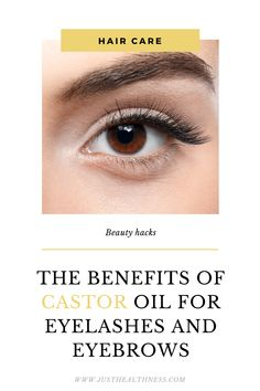 The Benefits Of Castor Oil For Eyelashes And Eyebrows Natural Hair Regimen, Natural Hair Growth, Natural Hair Styles, Castor Oil Benefits, Castor Oil Eyelashes, Hair Hacks, Hair Tips, Make Hair Grow, Castor Oil For Hair