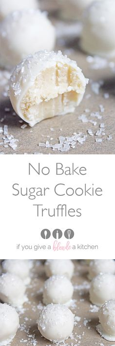 No Bake Sugar Cookie Balls — Little truffles of cookie goodness dipped in white chocolate and sprinkled like snowballs!   Recipe on If You Give a Blonde a Kitchen