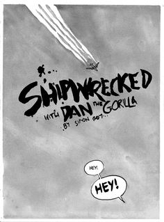 Shipwrecked with Dan the Gorilla - By Simon Roy - Album on Imgur