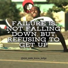 I have learned so much determination and persistance from skateboarding that directly correlates into my daily life. When you fall, get back up and try again. Persistance is key. The quicker you realize that you can do anything, so long as you're willing to fail and try again, the quicker you will be on your way to greatness. Failure is not falling down, but refusing to get up.  #knowledge #eye_seek_know_ledge #quoteoftheday #quotestoliveby #quotes #instaquotes #wordsmith #wordporn #poet…